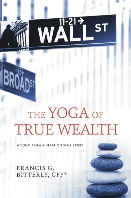Yoga of True Wealth